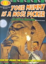 Your Mummy Is a Nose Picker (Paperback )