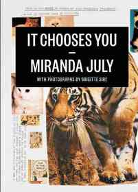 It Chooses You (Hardcover)