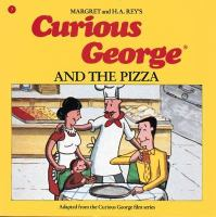 Curious George and the Pizza (Hardcover)