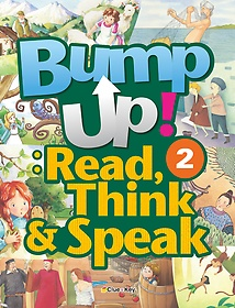 Bump Up! : Read, Think & Speak 2