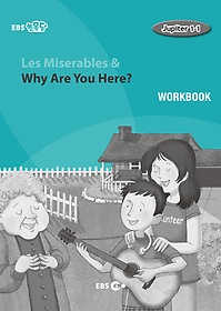 "<font title=""[EBS 초등영어] EBS 초목달 Les Miserables & Why Are You Here? - Jupiter 1-1 Workbook"">[EBS 초등영어] EBS 초목달 Les Miserables...</font>"