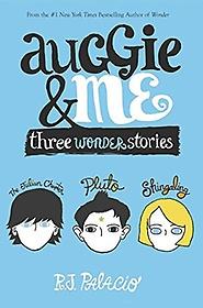 "<font title=""Auggie & Me: Three Wonder Stories (Hardcover)"">Auggie & Me: Three Wonder Stories (Hardc...</font>"