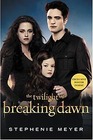 Breaking Dawn (Paperback/ Movie Tie-in)