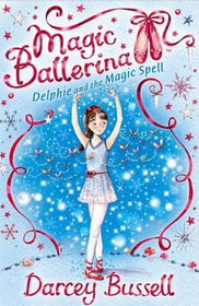 Magic Ballerina #02 : Dephie And The Magic Spell (Paperback+ CD)