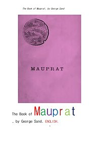 "<font title=""조르주 상드의 모프라.영어.The Book of Mauprat, by George Sand .English."">조르주 상드의 모프라.영어.The Book of ...</font>"