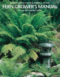 Fern Grower's Manual (Hardcover/ Revised and Exp)