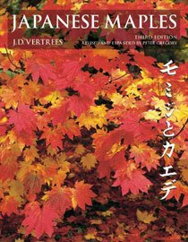 Japanese Maples: Momiji and Kaede (Hardcover/ 3rd Ed./ Rev and Expande)