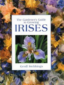 The Gardener's Guide to Growing Irises(Paperback)