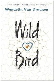 Wild Bird (Library Binding)