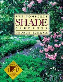 Complete Shade Gardener (Paperback)