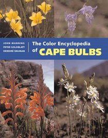 The Color Encyclopedia of Cape Bulbs (Hardcover)