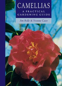 Camellias: A Practical Gardening Guide (Paperback)