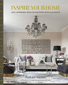"""<font title=""""Inspire Your Home: Easy Affordable Ideas to Make Every Room Glamorous (Hardcover)"""">Inspire Your Home: Easy Affordable Ideas...</font>"""