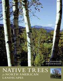 Native Trees for North American Landscapes (Hardcover)
