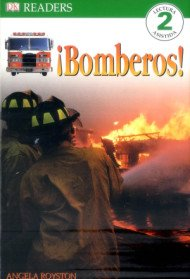 Bomberos!: Fire Fighter - DK Readers Lectura Level 2 (Paperback/Spanish Edition)