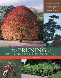 The Pruning of Trees, Shrubs and Conifers (Hardcover/ 2nd Ed.)
