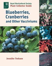 Blueberries, Cranberries and Other Vacciniums (Hardcover)