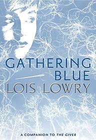 Gathering Blue (Paperback)