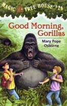 Magic Tree House #26 : Good Morning, Gorillas (Paperback)