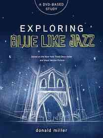 "<font title=""Exploring Blue Like Jazz DVD-Based Study (Hardcover)"">Exploring Blue Like Jazz DVD-Based Study...</font>"