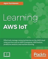 Learning Aws Iot (Paperback)
