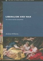 Liberalism and War the Victors and the Vanquished (Hardcover)