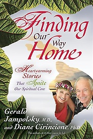 """<font title=""""Finding Our Way Home: Heartwarming Stories That Ignite Our Spiritual Core (Paperback) """">Finding Our Way Home: Heartwarming Stori...</font>"""