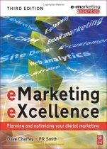 """<font title=""""eMarketing eXcellence (Paperback/3rd Ed.)"""">eMarketing eXcellence (Paperback/3rd Ed....</font>"""