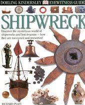 Shipwreck - DK Eyewitness Guides (Hardcover)