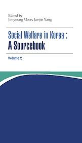 "<font title=""Social Welfare in Korea - A Sourcebook Volume 2"">Social Welfare in Korea - A Sourcebook V...</font>"