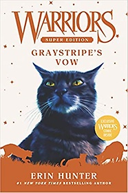 "<font title=""Warriors Super Edition: Graystripe"