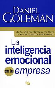 "<font title=""La inteligencia emocional en la empresa/ Working with Emotional Intelligence (Paperback) - Spanish Edition"">La inteligencia emocional en la empresa/...</font>"
