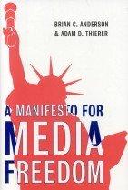 A Manifesto for Media Freedom (Hardcover)