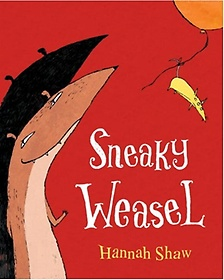 Sneaky Weasel (Hardcover)