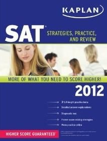 "<font title=""Kaplan SAT 2012: Strategies, Practice, and Review (Paperback)"">Kaplan SAT 2012: Strategies, Practice, a...</font>"