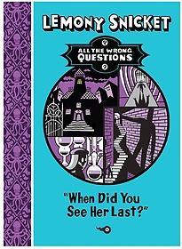 """<font title=""""All the Wrong Questions #2: When Did You See Her Last? (Paperback)"""">All the Wrong Questions #2: When Did You...</font>"""