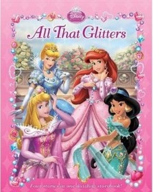 "<font title=""Disney Princess: All That Glitters (Hardcover)"">Disney Princess: All That Glitters (Hard...</font>"