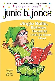 Junie B., First Grader: Jingle Bells, Batman Smells!  (Paperback)