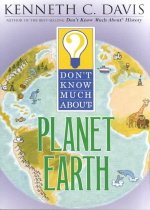 Don't Know Much About : Planet Earth (Paperback)