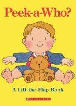 Peek-A-Who? (Paperback/ Lift the Flap)