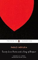 Twenty Love Poems and a Song of Despair : Penguin Classics (Dual Language Edition / Paperback)