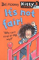 It's Not Fair! - Kitty and Friends #3 (Paperback)