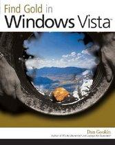 Find Gold in Windows Vista (Paperback)