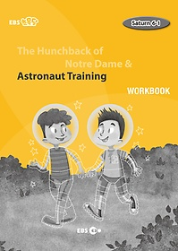 "<font title=""[EBS 초등영어] EBS 초목달 The Hunchback of Notre Dame & Astronaut Training - Saturn 6-1 Workbook"">[EBS 초등영어] EBS 초목달 The Hunchback ...</font>"