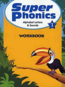 Super Phonics 1 : Workbook (Paperback)