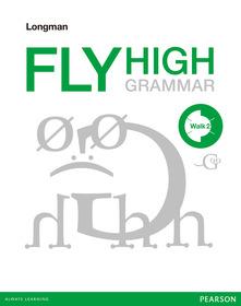 Longman Fly High Grammar Walk 2