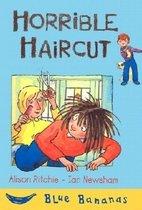 Horrible Haircut (Prebound)