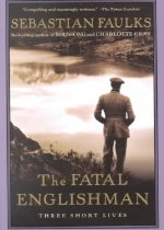 "<font title=""The Fatal Englishman: Three Short Lives (Paperback) "">The Fatal Englishman: Three Short Lives ...</font>"