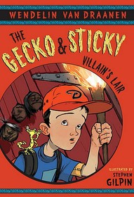 """<font title=""""The Gecko and Sticky: Villain"""