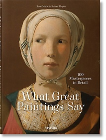 "<font title=""What Great Paintings Say. 100 Masterpieces in Detail (Hardcover)"">What Great Paintings Say. 100 Masterpiec...</font>"